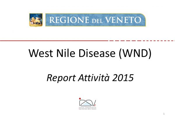 West Nile Disease Regione Veneto – Report dell'attività 2015