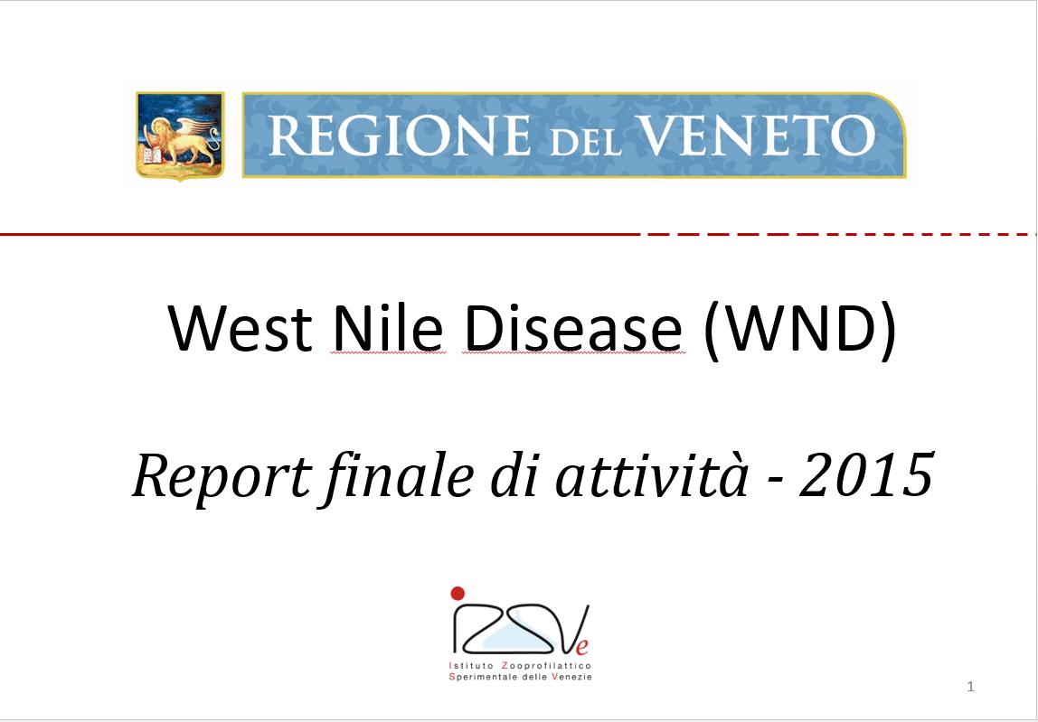 West Nile Disease – Report finale attività Regione Veneto 2015